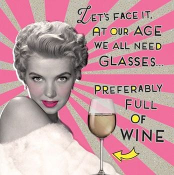 Birthday Card for Her - AT OUR Age We ALL Need GLASSES - VINTAGE Birthday CARD - ALCOHOL Card - GLAMOUR Female BIRTHDAY Card - Ageing Birthday CARD