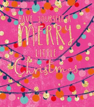 Christmas Cards - HAVE Yourself A MERRY Little CHRISTMAS - PINK & Glittery CHRISTMAS Card - Christmas CARD For DAUGHTER - Granddaughter - BESTIE