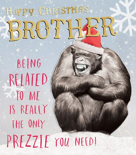 Brother Christmas Cards - Funny BROTHER Xmas CARD - HAPPY Christmas BROTHER