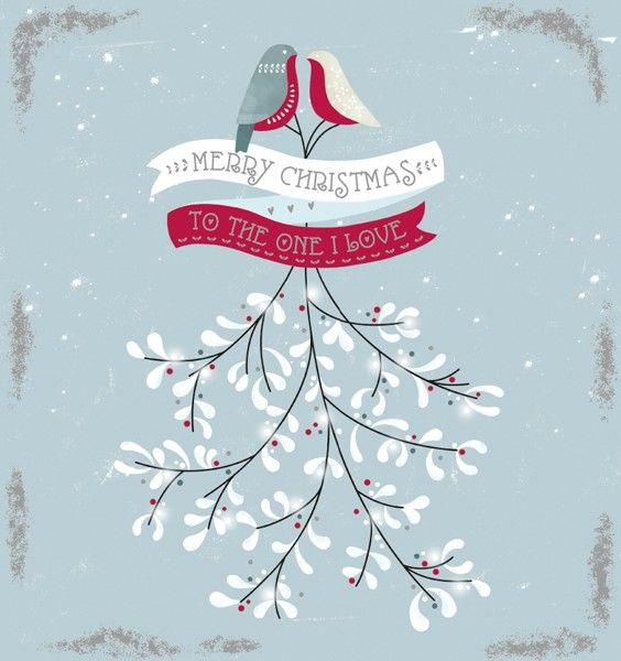 Romantic Christmas Cards - TO The ONE I LOVE - MISTLETOE Card - Christmas C