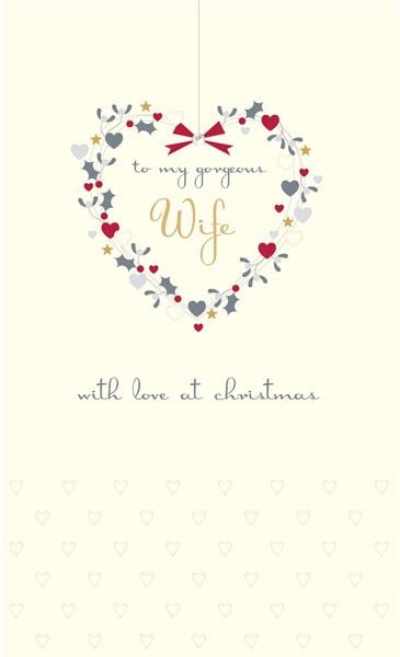 Wife Christmas Cards - To My GORGEOUS Wife - WITH Love At CHRISTMAS - EMBEL
