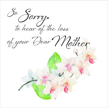 So Sorry Sympathy Card - Loss OF YOUR Dear MOTHER - SYMPATHY Card MOTHER - Loss of MOTHER Condolence Greeting CARD