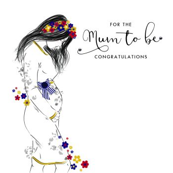 Mum To Be Greeting Card - FOR The MUM To BE - Pregnancy CONGRATULATIONS Cards - MUM To BE Card - BABY Shower Card - MUMMY To Be CARD