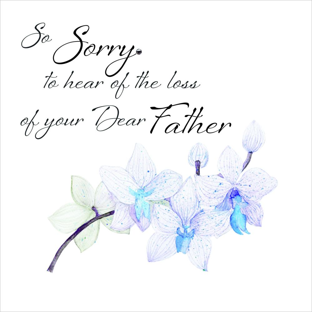 Sympathy Card Loss Of Your Father So Sorry To Hear Of