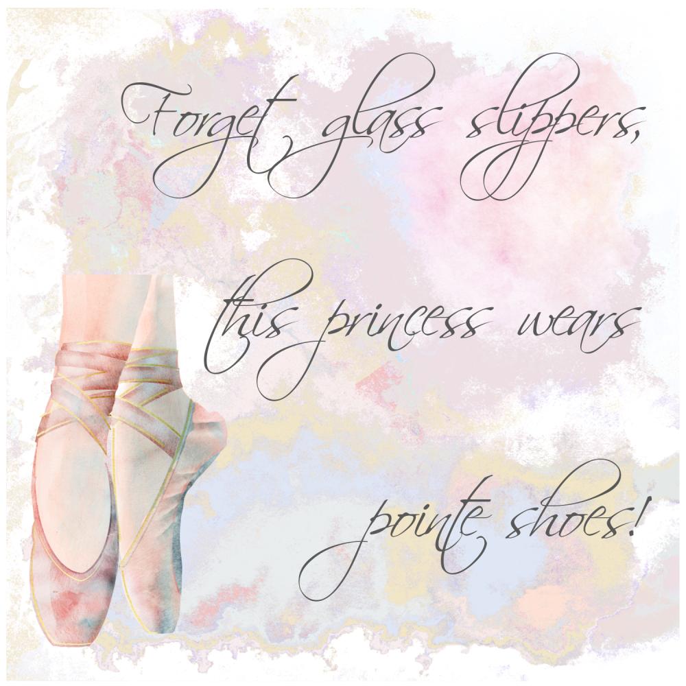 Birthday Card - FORGET Glass SLIPPERS - Ballerina GREETING Card - Handmade