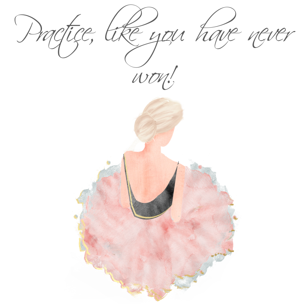 Ballerina Birthday Card - PRACTICE Like You HAVE Never WON - Handmade GREET