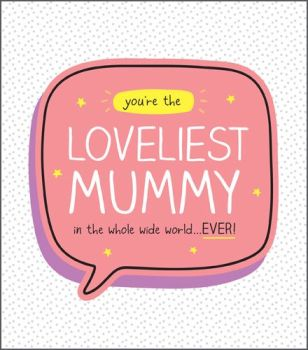 Loveliest Mummy Mothers Day Card - Mummy MOTHER'S Day GREETING Card - MOTHERING Sunday CARD - CUTE Card For MOTHER'S DAY