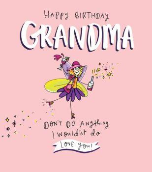 Birthday Card - HAPPY Birthday GRANDMA - Love YOU - BIRTHDAY Card For GRANDMA - Fairy BIRTHDAY Card - FUNNY Grandma Card - HUMOROUS Card for GRANDMA