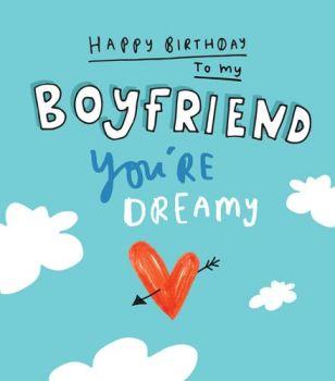 Birthday Cards For Boyfriend - YOU'RE Dreamy - BOYFRIEND Birthday CARDS - Birthday CARDS For BOYFRIEND With LOVE - Cute BOYFRIEND Card