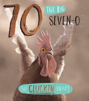 70th Birthday Card - NO Cluckin' Way - FUNNY 70th Birthday CARD - Humorous CHICKEN Birthday CARD - The BIG Seven-0