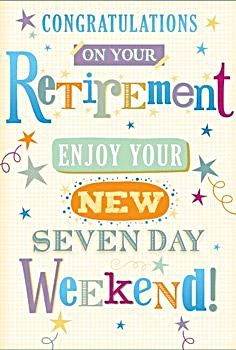 Retirement Cards - Enjoy YOUR Seven DAY Weekend - HAPPY Retirement CARD - Funny RETIREMENT Card - CARD For TEACHER - Coworker RETIREMENT Card