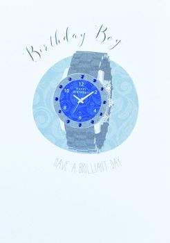 Birthday Boy - HAVE A BRILLIANT DAY - Simple WATCH Card