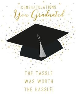 Graduation Cards - THE Tassel was WORTH the HASSLE - Graduation CAP Card - CONGRATULATIONS Cards - LUXURY Graduation CARDS