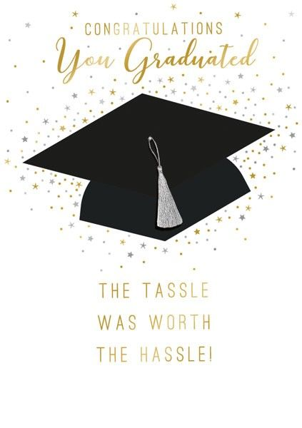 Graduation Cards - THE Tassel was WORTH the HASSLE - Graduation CAP Card -