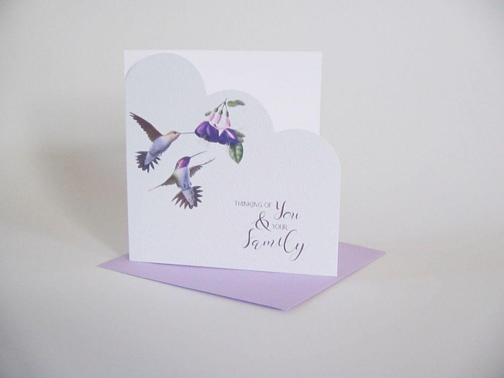 Hummingbird Sympathy Card - CONDOLENCE Card - Thinking of YOU & Your FAMILY
