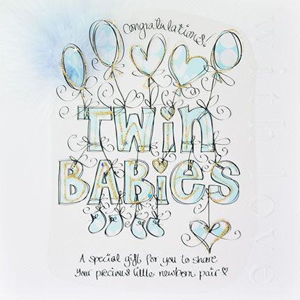 Congratulations Twin Babies Card - A SPECIAL Gift FOR You To SHARE - TWIN B