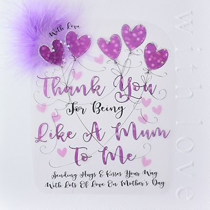 Large Mothers Day Card - THANK YOU For BEING Like A MUM To ME - HAND Embell
