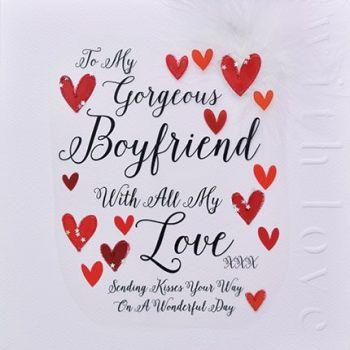 Boyfriend Valentine's Cards - TO My GORGEOUS Boyfriend - VALENTINE'S Cards For Boyfriend - LARGE Card - UNIQUE Valentine's CARD