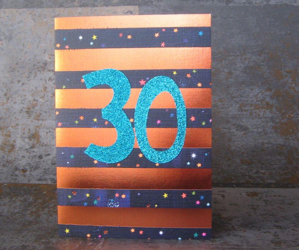 30th Birthday Card - SPARKLY Card - COPPER Foil Card - UNIQUE Birthday CARD