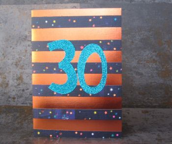 30th Birthday Card - SPARKLY Card - COPPER Foil Card - UNIQUE Birthday CARD - Age 30 Birthday CARD - CARD For DAD - SON - Grandson - DAUGHTER - Niece
