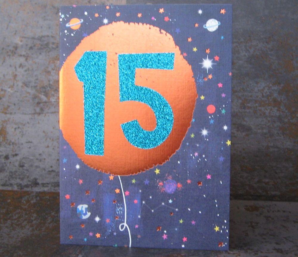 15th Birthday Card - SPARKLY Card - COPPER Foil Card - SPACE Birthday CARD