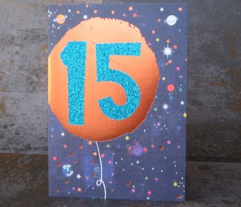 15th Birthday Card - SPARKLY Card - COPPER Foil Card - SPACE Birthday CARD - Age 15 Birthday CARD - CARD For SON - DAUGHTER - Brother - Sister