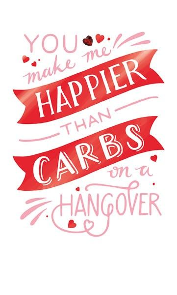 Funny Valentine's Day Cards - HAPPIER Than CARBS On A HANGOVER - Valentine'