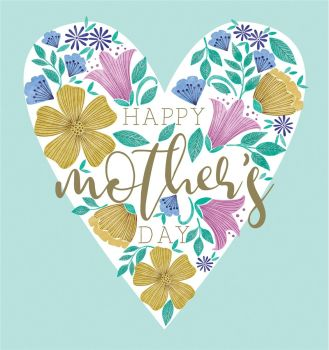 Happy Mother's Day Flower Heart - PRETTY Mother's DAY Card - MOTHER's Day Card FLOWERS