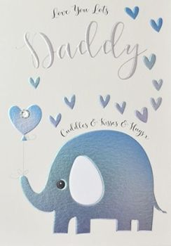 Fathers Day Card - LOVE You LOT'S Daddy - Cute ELEPHANT with BALLOONS CARD - LOVING Fathers Day Card - CUDDLES & Kisses CARD For Dad