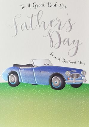 FATHER'S Day Cards - TO A GREAT Dad Have A BRILLIANT Day - SPORTS Car CARD