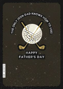 Happy Father's Day Card - GOLF Father's DAY Card -The ONLY IRON Dad Knows HOW To USE - Funny FATHER'S Day Card