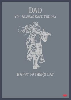 Dad Father's Day Card - YOU Always SAVE The DAY - HAPPY Father's DAY CARD - DAD The HERO FATHER'S DAY Card
