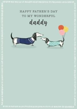 Fathers Day Cards - To MY WONDERFUL Daddy - CUTE Father's Day CARD - Daddy Greeting CARD - SAUSAGE Dog CARD - FATHERS Day Greeting CARDS