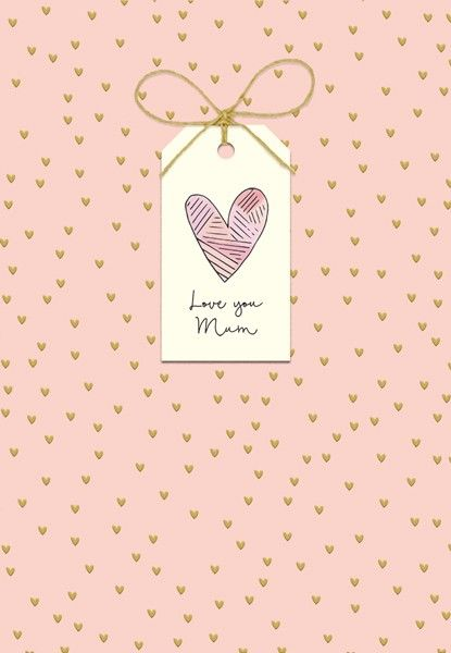 Love You Mum - Mother's Day Cards - Mother's DAY Card WITH Tag ATTACHMENT -