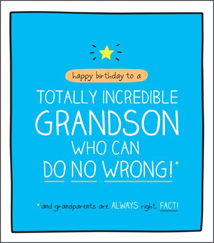 Birthday Card For GRANDSON - Who Can DO No WRONG - Funny GRANDSON Birthday