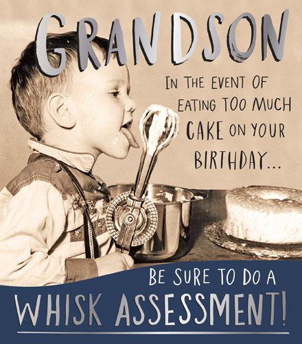 Grandson Birthday Cards - TOO Much CAKE On Your BIRTHDAY - Funny GRANDSON B