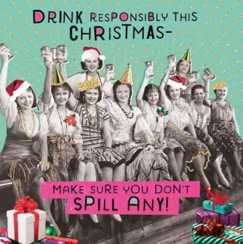 Beer Wine & Alcohol Christmas Cards - DRINK Responsibly - DON'T Spill ANY - DRINKING Christmas Cards -  BOOZE Christmas Card - XMAS Card For FRIENDS