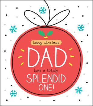 Dad Christmas Cards - HAVE A Totally SPLENDID One - FAMILY Christmas CARDS - Mum & DAD Christmas CARDS - FUN Christmas CARD For DAD - HAPPY Christmas