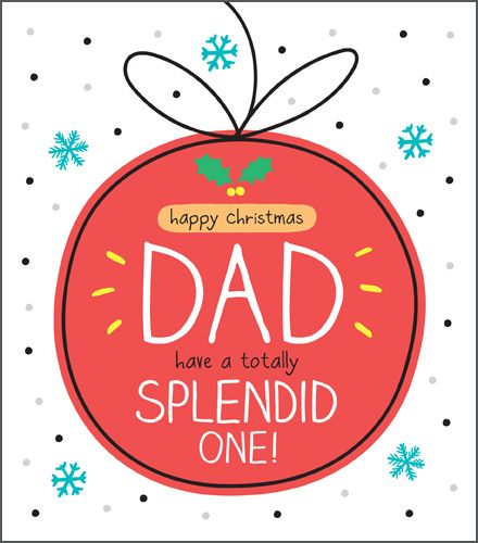 Dad Christmas Cards - HAVE A Totally SPLENDID One - FAMILY Christmas CARDS