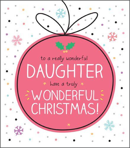 Wonderful Daughter Christmas Card - HAVE A Truly WONDERFUL Christmas - CHRI
