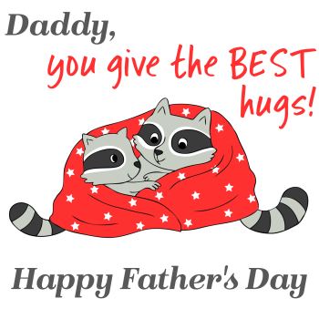 Father's Day Card - You GIVE The BEST Hugs - HANDMADE Fathers DAY GREETING Card - RACOON Card - ANIMAL Fathers DAY CARD - Father's DAY To DADDY Card