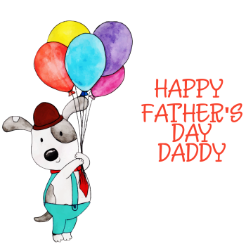 Fathers Day Card - HAPPY Father's Day DADDY - Dog FATHERS Day CARDS - HANDMADE FATHERS Day Card - DAD Balloons - DADDY Fathers Day CARD