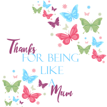 Mothers Day Card - LIKE A Mum MOTHERS Day Card - THANKS For Being LIKE A Mum - Thank YOU Card for MUM - LIKE A Mum Card - Butterflies CARD