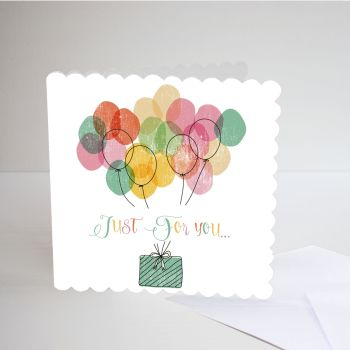 Balloon Birthday Cards - JUST For YOU - Handmade Card - WATERCOLOUR Balloons Birthday CARD - BIRTHDAY Balloons - HANDMADE Greeting CARD