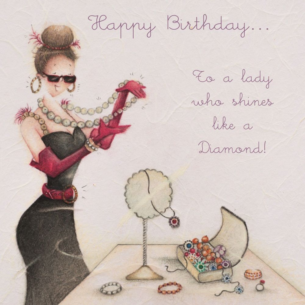 Birthday Cards - HAPPY Birthday - To A LADY Who SHINES Like A Diamond - WIF