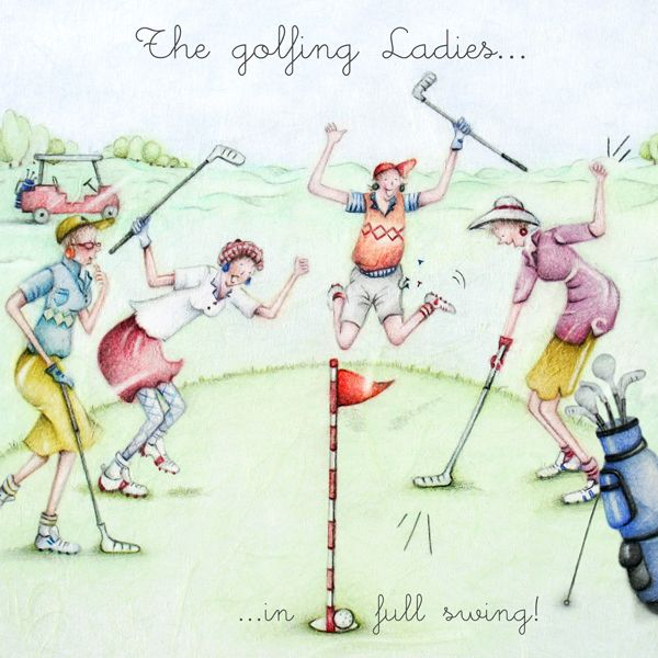 Golf Birthday Cards - FEMALE Golf BIRTHDAY Cards - The GOLFING Ladies - IN