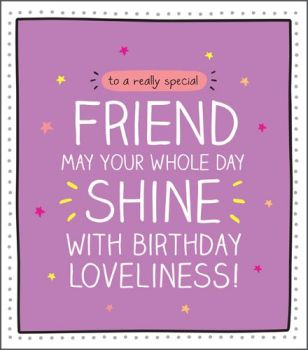 Special Friend Birthday Card - MAY Your WHOLE Day SHINE - Birthday CARD For FRIENDS - Best FRIEND Birthday CARD - Friend Birthday CARD - Glittery CARD