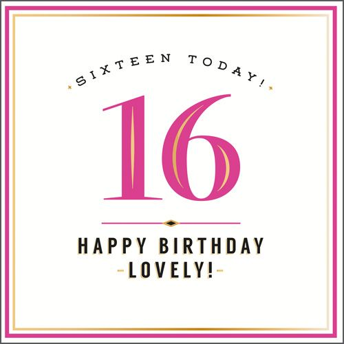 16th Birthday Card Girl - HAPPY Birthday LOVELY - TEENAGER Birthday CARD -