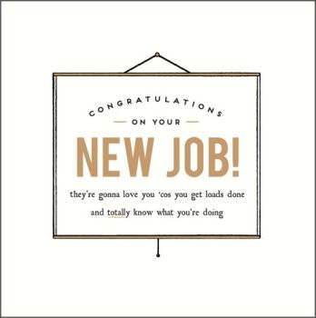 New Job Cards - THEY'RE Gonna Love YOU - Congratulations ON Your New JOB Card - FUNNY New JOB Card - MOTIVATIONAL Card