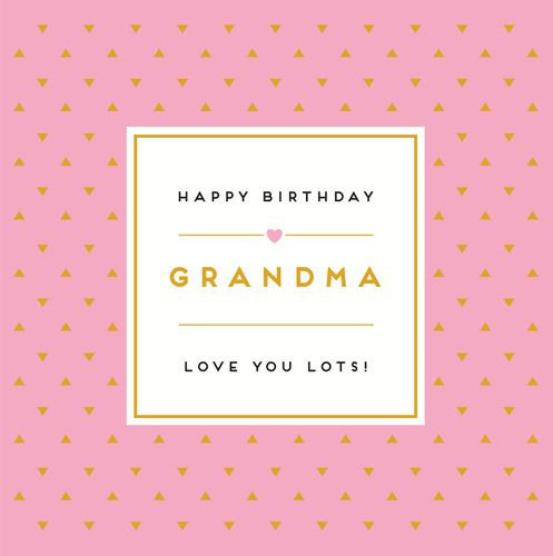 Grandma Birthday Cards - LOVE You LOTS - Happy BIRTHDAY Grandma CARD - Birt
